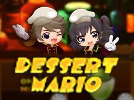 Dessert Mario