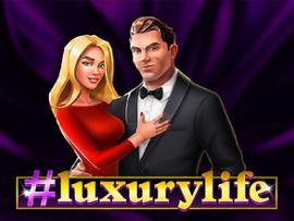 #Luxurylife
