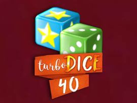 Turbo Dice 40