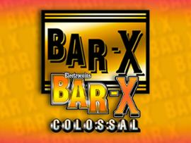 Bar-X Colossal