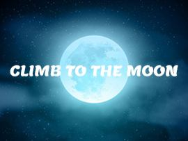 Climb to The Moon