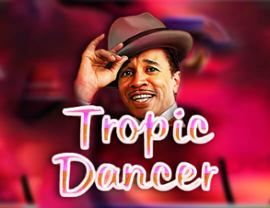 Tropic Dancer