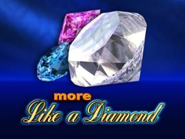 More Like a Diamond