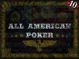 All American Poker - 10 Hands