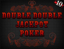 Double Double Jackpot Poker - 10 Hands