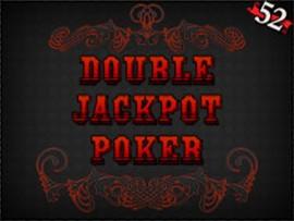 Double Jackpot Poker - 52 Hands