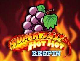 Super Fast Hot Hot Respin