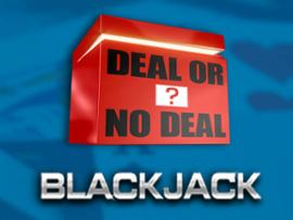Deal or No Deal - Blackjack
