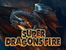 Super Dragons Fire