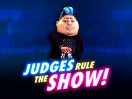 Judges Rule the Show!