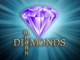 Diamonds Maaax