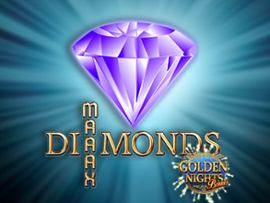 Diamonds Maaax - Golden Nights Bonus