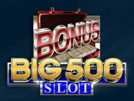 Big 500 Slot