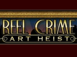 Reel Crime: Art Hiest