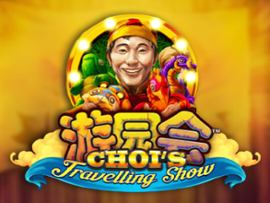 Choi s Travelling Show