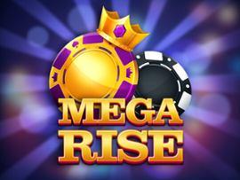 Mega Rise